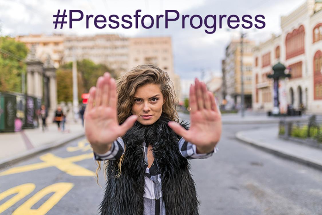 #PressForProgress. Photo credit: International Women's Day